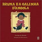 Bruna E A Galinha D'Angola