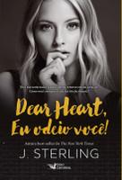 Dear Heart, Eu Odeio Você! (Português)