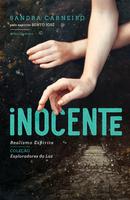 Inocente - Realismo Espírita - Col. Exploradores da Luz