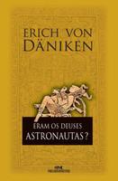 Eram Os Deuses Astronautas ? Nova Ortografia