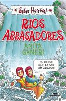Rios Arrasadores - Col. Saber Horrível - 2ª Ed. 2013
