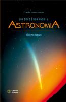 Redescobrindo A Astronomia - 2ª Ed. 2013