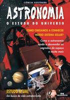 Astronomia - O Estudo do Universo - Col. Ciência Ilustrada - 5ª Ed