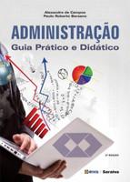 Administração - Guia Prático e Didático - 2ª Ed. 2016