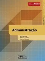 Administração - Saraiva Tec - Série Processos Gerenciais