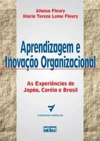 Aprendizagem e Inovação Organizacional