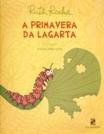 A Primavera da Lagarta - Nova Ortografia