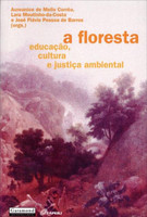 A Floresta - Educação, Cultura e Justiça Ambiental