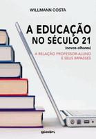 A Educação No Século 21 - Novos Olhares