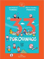 Os 33 porquinhos