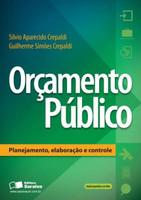 Orçamento Público - Planejamento, Elaboração e Controle