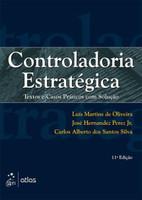 Controladoria Estratégica - Textos e Casos Práticos Com Solução - 11ª Ed. 2015