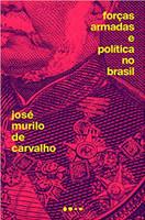 Forças Armadas e política no Brasil