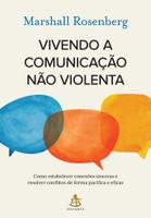 Vivendo a comunicação não violenta (Português)