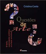 Questões de Arte. O Belo a Percepção Estética e o Fazer Artístico