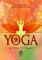 Yoga. A Vida, o Tempo