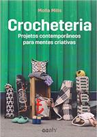Crocheteria: Projetos contemporâneos para mentes criativas