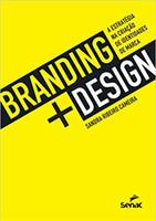 Branding design: A estratégia na criação de identidades de marca