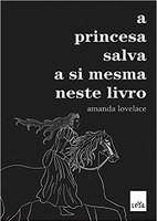 A Princesa Salva A Si Mesma Neste Livro - Acompanha 1 Imã