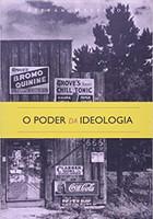 O Poder da Ideologia