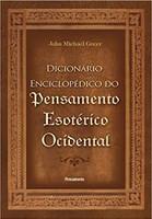 O Dicionário Enciclopédico do Pensamento Esotérico Ocidental