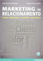 Marketing de Relacionamento: Como Implantar e Avaliar Resultados (Português) Capa Comum – 1 jan 2013