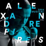 Alexandre Pires - Dna Musical - 2 CDs
