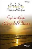 Espiritualidade a partir de si mesmo