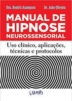 Manual de Hipnose Neurossensorial. Uso Clínica, Aplicação