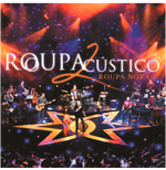 Roupa Nova - Roupacústico - Vol. 2 - ao Vivo