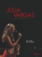 Júlia Vargas & Os Barnabés - ao Vivo Em Niterói - DVD + CD