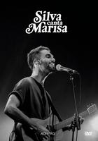 Silva - Canta Marisa ao Vivo - DVD - Digipack