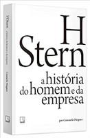 H Stern: A história do homem e da empresa: A história do homem e da empresa