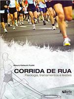 Corrida de Rua. Fisiologia, Treinamento e Lesões