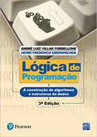 Lógica de Programação: A Construção de Algoritmos e Estruturas de Dados