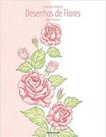 Livro Para Colorir de Desenhos de Flores Para Adultos 2