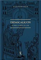 Didascalicon. Sobre a Arte de Ler