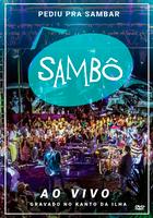 Sambô - Pediu Pra Sambar - ao Vivo - DVD