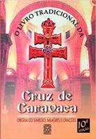O Livro Tradicional Da Cruz De Caravaca