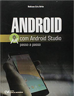Android com Android Studio. Passo a Passo