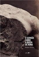 O sermão sobre a queda de Roma