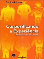 Corporificando a experiência: construindo uma vida pessoal