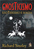 Gnosticismo. Esoterismo E Magia