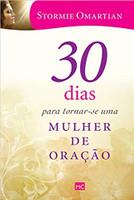 30 dias para tornar-se uma mulher de oração