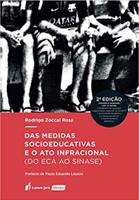 Medidas Socioeducativas E O Ato Infracional (do Eca Ao Sinase), Das – 2ª Ed. – 2019