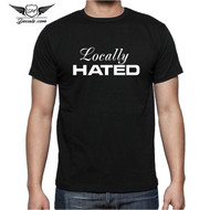 Locally Hated T-Shirt