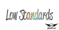 Low Standards Glitter Sticker Decal