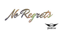 No Regrets Glitter Sticker Decal