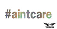 #aintcare Glitter Sticker Decal