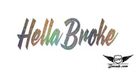 Hella Broke Glitter Sticker Decal